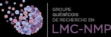 Groupe québécois de recherche en LMC-NMP.